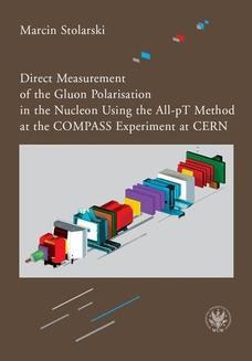Direct Measurement of the Gluon Polarisation in the Nucleon Using the All-pT Method at the COMPASS Experiment at CERN - ebook/pdf