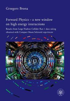 Forward Physics - a new window on high energy interactions - ebook/pdf