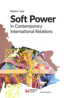 Soft Power in Contemporary International Relations - ebook/pdf