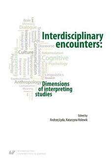 Interdisciplinary encounters: Dimensions of interpreting studies - ebook/pdf