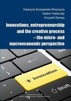 Innovations, entrepreneurship and the creative process  the micro- and macroeconomic perspective - ebook/pdf