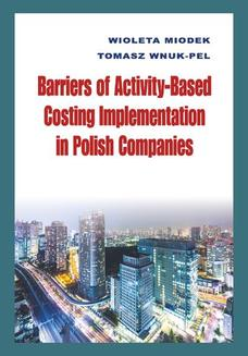 Barriers of Activity-Based Costing Implementation in Polish Companies - ebook/pdf