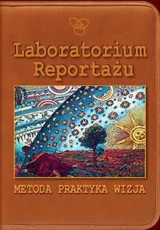 Laboratorium Reportażu - ebook/pdf