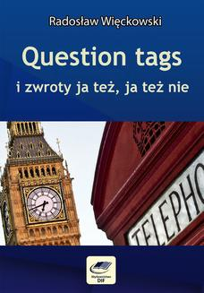 Question tags i zwroty ja też, ja też nie - ebook/pdf