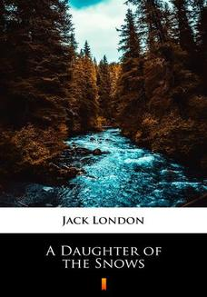 A Daughter of the Snows - ebook/epub