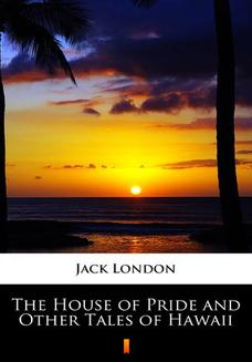 The House of Pride and Other Tales of Hawaii - ebook/epub
