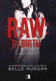 Raw Rebirth - ebook/epub