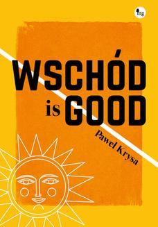 Wschód is good - ebook/epub