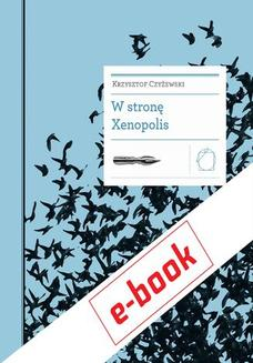 W stronę Xenopolis - ebook/epub