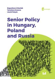 Senior Policy in Hungary, Poland and Russia - ebook/pdf