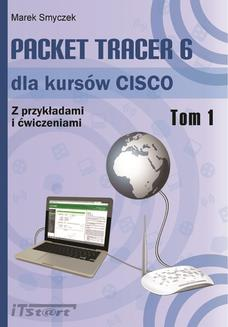 Packet Tracer 6 dla kursów CISCO - Tom I - ebook/pdf