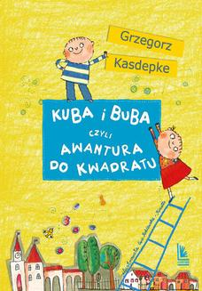 Kuba i Buba, czyli awantura do kwadratu - ebook/epub