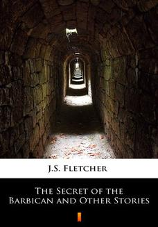The Secret of the Barbican and Other Stories - ebook/epub
