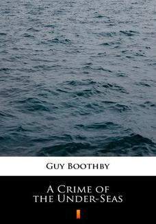 A Crime of the Under-Seas - ebook/epub