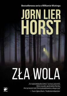 Seria o komisarzu Williamie Wistingu (Tom 13). Zła wola - ebook/epub