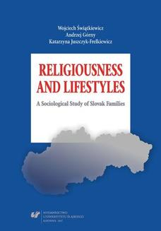 Religiousness and Lifestyles. A Sociological Study of Slovak Families - ebook/pdf