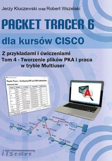 Packet Tracer 6 dla kursów CISCO - tom IV - ebook/pdf