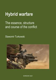 Hybrid warfare. The essence, structure and course of the conflict - ebook/pdf