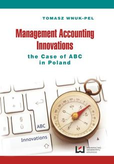 Management Accounting Innovations the Case of ABC in Poland - ebook/pdf