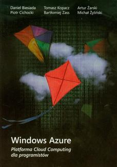 Windows Azure Platforma Cloud Computing dla programistów - ebook/pdf