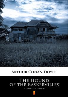 The Hound of the Baskervilles. Illustrated Edition - ebook/epub