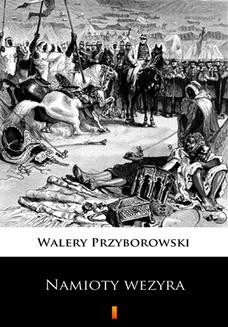 Namioty wezyra - ebook/epub