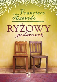 Ryżowy podarunek - ebook/epub