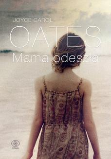 Mama odeszła - ebook/epub