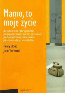 Mamo, to moje życie - ebook/epub