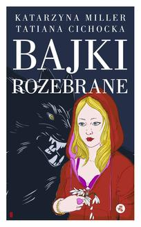 Bajki rozebrane - ebook/epub
