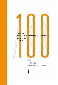 Antologia 100/XX. Tom 2 - ebook/epub