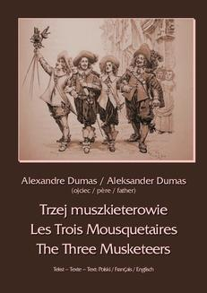 Trzej muszkieterowie. Les Trois Mousquetaires. The Three Musketeers - ebook/epub