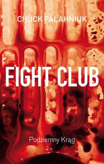 Fight Club. Podziemny krąg - ebook/epub