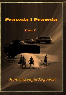 Prawda i Prawda. Tom I - ebook/pdf