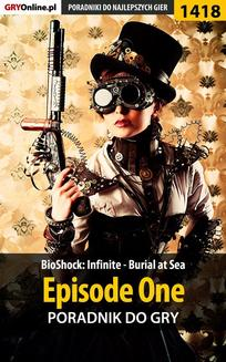 BioShock: Infinite - Burial at Sea - Episode One - poradnik do gry - ebook/pdf