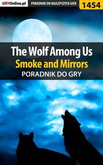 The Wolf Among Us - Smoke and Mirrors - poradnik do gry - ebook/pdf