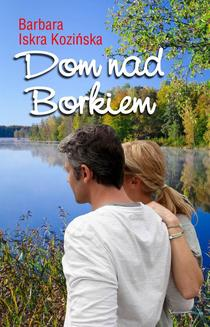 Dom nad Borkiem - ebook/epub