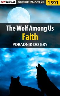 The Wolf Among Us - Faith - poradnik do gry - ebook/pdf