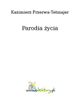 Parodia życia - ebook/epub