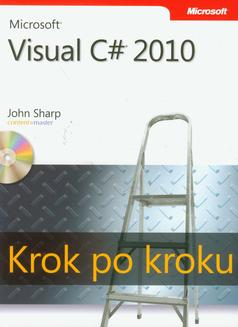 Microsoft Visual C# 2010 Krok po kroku - ebook/pdf