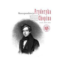 Korespondencja Fryderyka Chopina, tom I, 1816-1831 - ebook/pdf