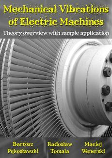 Mechanical Vibrations of Electric Machines-Theory overview with sample application - ebook/pdf