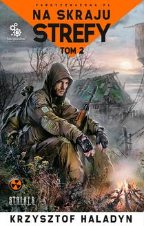 Na skraju Strefy. Tom 2 - ebook/epub