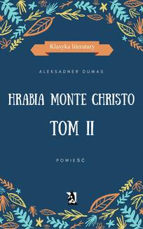 Hrabia Monte Christo. Tom II - ebook/epub