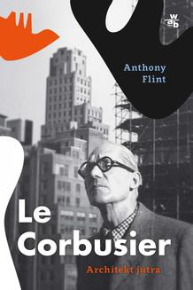 Le Corbusier. Architekt jutra - ebook/epub