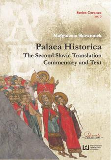"""Palaea Historica"". The Second Slavonic Translation: Commentary and Text - ebook/pdf"