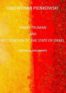 Harry Truman and the recognition of the State of Israel. Historical documents - ebook/pdf