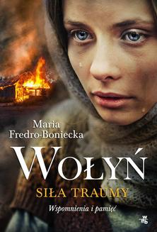 Wołyń. Siła traumy - ebook/epub