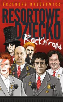 Resortowe dziecko Rock n Rolla - ebook/epub