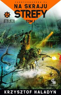 Na skraju strefy. Tom 1 - ebook/epub